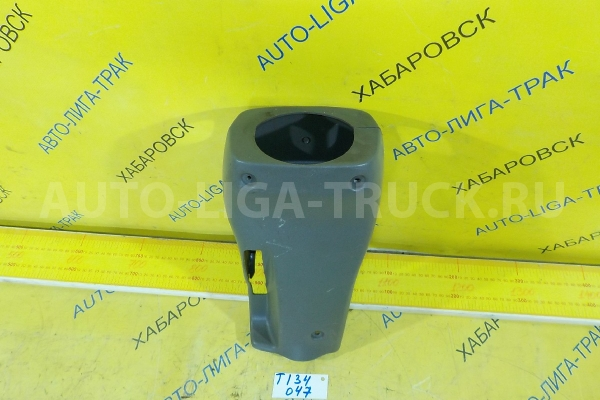 Панель рулевой колонки Mazda Titan 4HF1 Панель рулевой колонки 4HF1 2001  W620-60-221A